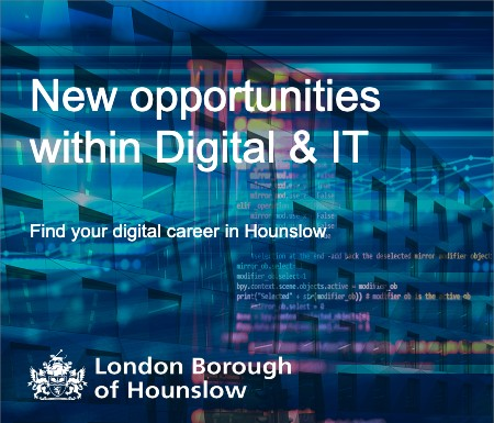 New opportunities in Digital and IT - find your digital career at the London Borough of Hounslow